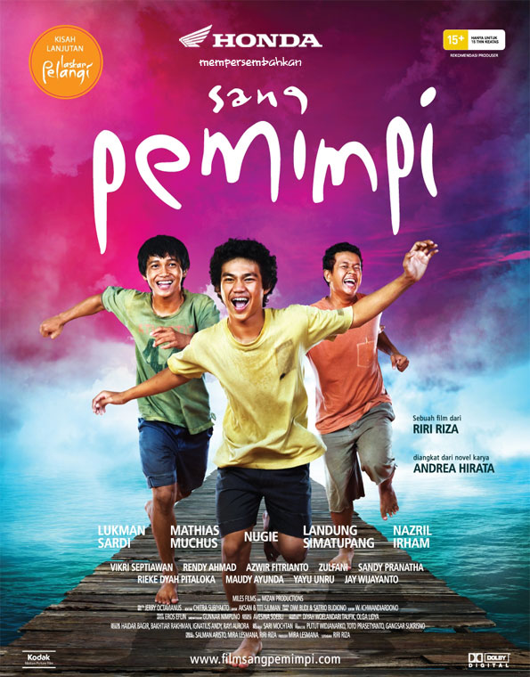 Sang Pemimpi (based on novel Sang Pemimpi)